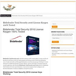 Bitdefender Total Security 2016 License Keygen 100% Tested