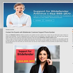 Bitdefender Support Canada Number 1-844-888-3870: Contact the Experts with Bitdefender Customer Support Phone Number