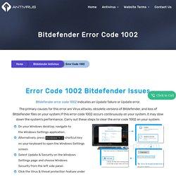 How to Fix Bitdefender Error Code 1002 Update Failed