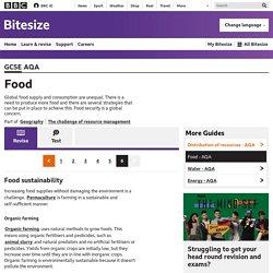 Bitesize - GCSE Geography - Food - AQA - Revision 6