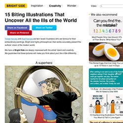 15 Biting Illustrations That Uncover All the Ills of the World
