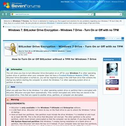BitLocker Drive Encryption - Windows 7 Drive - Turn On or Off with no TPM -