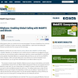 Bitphone: Enabling Global Calling with WebRTC and Bitcoin