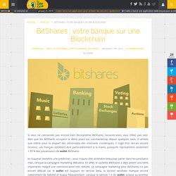 BitShares: votre banque sur une Blockchain - Le Coin Coin