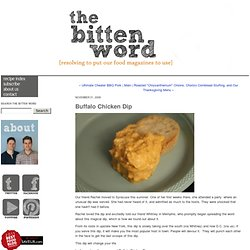 The Bitten Word: Buffalo Chicken Dip