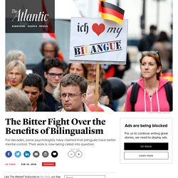 The Bitter Fight Over the Benefits of Bilingualism