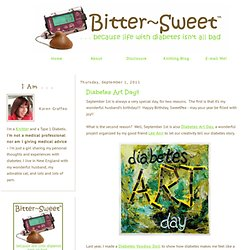 Bitter~Sweet: Diabetes Art Day!!