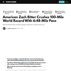 Zach Bitter Sets 100-Mile World Record and 12-Hour Distance Record