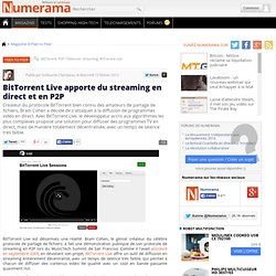 BitTorrent Live apporte du streaming en direct et en P2P
