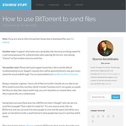How to use BitTorrent to send files | Poromenos' Stuff
