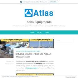 Bitumen Tanks For Sale and Asphalt Storage Tanks – Atlas Equipments