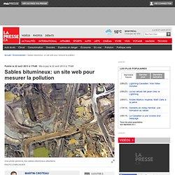 Sables bitumineux: un site web pour mesurer la pollution