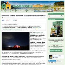 Où peut-on faire des bivouacs et du camping sauvage en France