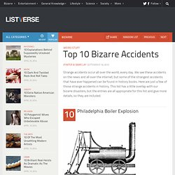 Top 10 Bizarre Accidents