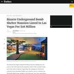 2/9/19: Bomb Shelter Mansion Under Las Vegas Listed For $18M