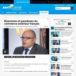 Stéphan Bourcieu, Burgundy School of Business - Bizarreries et paradoxes du commerce extérieur français