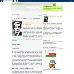 """AMORES BIZARROS: LOS COLORES EN """"SIMBÓLICAS"""" DE JOSÉ MARÍA EGUREN"""