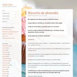 Bizcocho de almendra – Angel's cakes