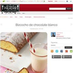Directo al Paladar - Bizcocho de chocolate blanco