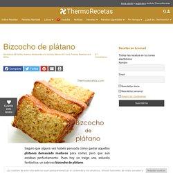 Receta de bizcocho de plátano con Thermomix, muy fácil de hacer!