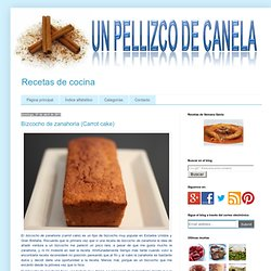 Un pellizco de canela: Bizcocho de zanahoria (Carrot cake)