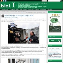 Bizi ne rendra pas les sièges à la banque HSBC