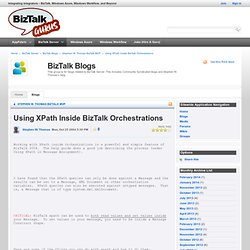 Using XPath Inside BizTalk Orchestrations - Stephen W. Thomas BizTalk MVP - BizTalk Blogs