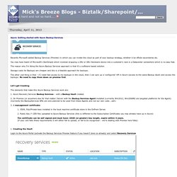 Mick's Breeze Blogs - Biztalk/Sharepoint/... - Azure: Getting started with Azure Backup Services
