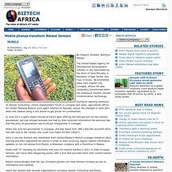 Mobile phones transform Malawi farmers
