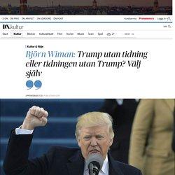 Björn Wiman om Donald Trumps språk