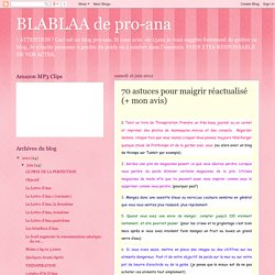BLABLAA de pro-ana: 70 astuces pour maigrir réactualisé (+ mon avis)