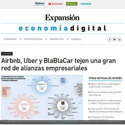 Airbnb, Uber y BlaBlaCar tejen una gran red de alianzas empresariales