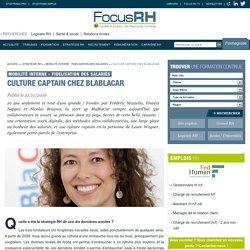 Culture captain chez BlaBlaCar - Mobilité interne - Fidelisation des salariés - Focus RH