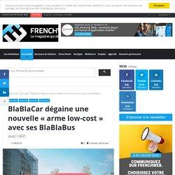 """BlaBlaCar dégaine une nouvelle """"arme low-cost"""" avec ses BlaBlaBus"""