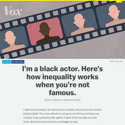 I'm a black actor. Here's how inequality works when you're not famous.
