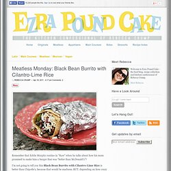 Black Bean Burrito with Cilantro-Lime Rice