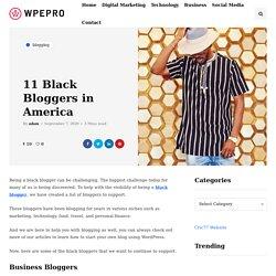 11 Black Bloggers in America - WpePro