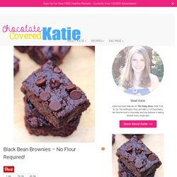 Black Bean Brownies - (No Flour Required!)