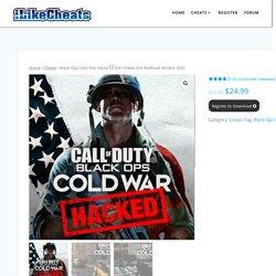 Black Ops Cold War Hacks □ ESP Cheats Evil Wallhack Aimbot 2020