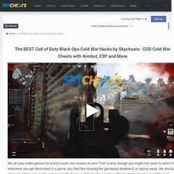 Black Ops Cold War Hacks □ Cheats: Aimbot, ESP and More!