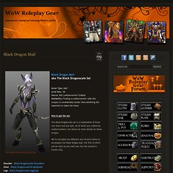 Black Dragon Mail « WoW Roleplay Gear