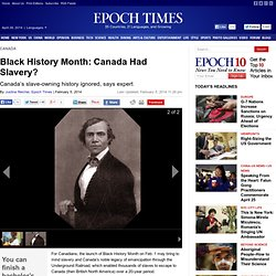 Black History Month: Canada Had Slavery?