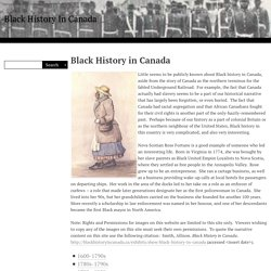 Black History in Canada · Black History In Canada