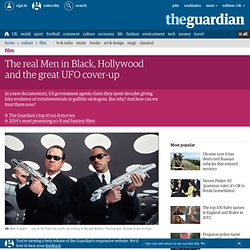 The real Men in Black, Hollywood and the great UFO cover-up