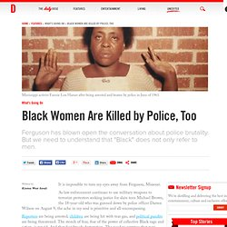 Black Women Are Killed by Police, Too