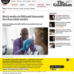 Black medics in NHS paid thousands less than white medics
