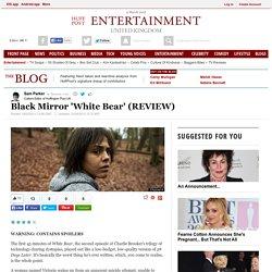 Black Mirror 'White Bear' (REVIEW)
