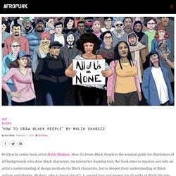 'HOW TO DRAW BLACK PEOPLE' BY MALIK SHABAZZ