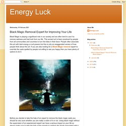 Black Magic Removal Expert for Improving Your Life