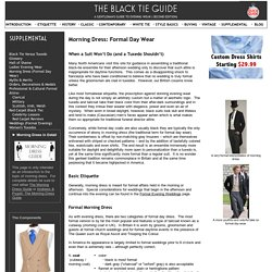 Black Tie Guide | Supplemental: Morning Dress